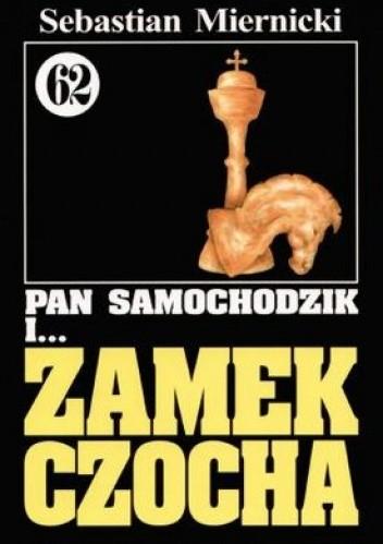 Okładka książki Pan Samochodzik i zamek Czocha
