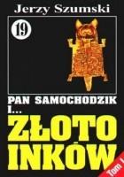 Pan Samochodzik i złoto Inków, Tom 1 - Czorsztyn