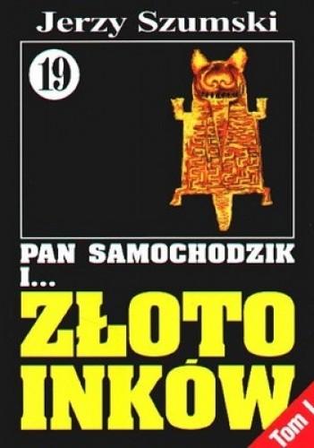 Okładka książki Pan Samochodzik i złoto Inków, Tom 1 - Czorsztyn