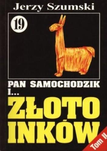 Okładka książki Pan Samochodzik i złoto Inków, Tom 2 - Niedzica