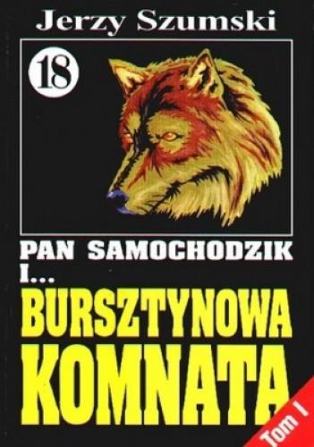 Okładka książki Pan Samochodzik i bursztynowa komnata Tom 1 - Wilczyca z jantaru