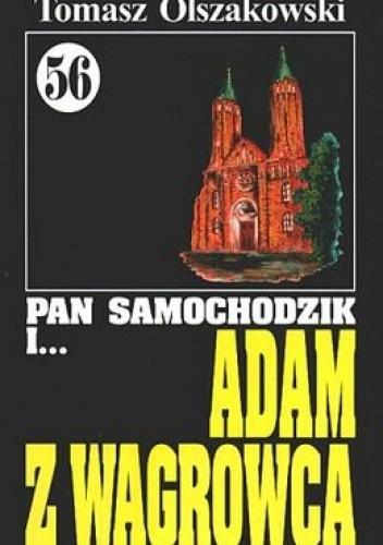 Okładka książki Pan Samochodzik i Adam z Wągrowca