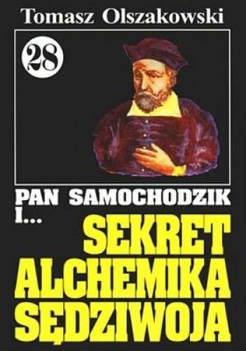 Okładka książki Pan Samochodzik i sekret alchemika Sędziwoja