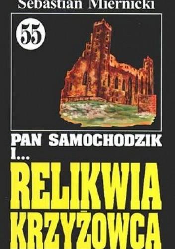 Okładka książki Pan Samochodzik i relikwia krzyżowca