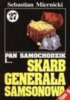 Pan Samochodzik i skarb generała Samsonowa, Tom 2