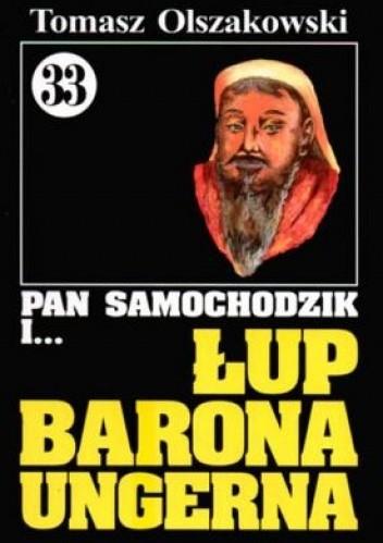Okładka książki Pan Samochodzik i łup barona Ungerna
