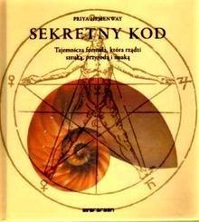 Okładka książki Sekretny kod. Tajemnicza formuła, która rządzi sztuką, przyrodą i nauką
