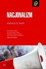 Okładka książki Nacjonalizm. Teoria, historia, ideologia