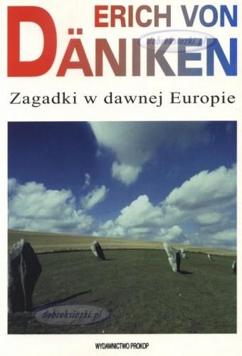 Okładka książki Zagadki w dawnej Europie : na tropach tajemniczych linii