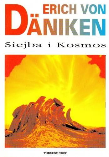 Okładka książki Siejba i Kosmos : ślady i plany inteligencji pozaziemskich