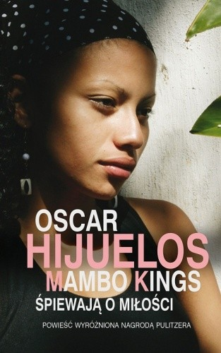 Okładka książki Mambo Kings śpiewają o miłości