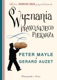 Okładka książki Wyznania francuskiego piekarza