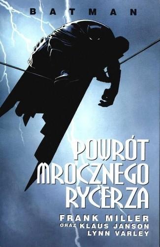 Okładka książki Batman: Powrót Mrocznego Rycerza