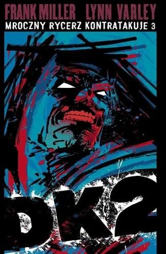 Okładka książki Batman: Mroczny Rycerz Kontratakuje cz.3