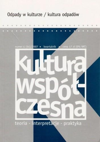 Okładka książki Kultura współczesna, nr 4 (54) / 2007