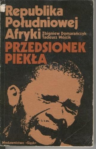 Okładka książki Republika Południowej Afryki. Przedsionek piekła
