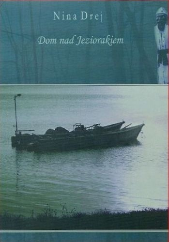 Okładka książki Dom nad Jeziorakiem