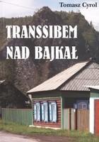 Okładka książki Transsibem nad Bajkał