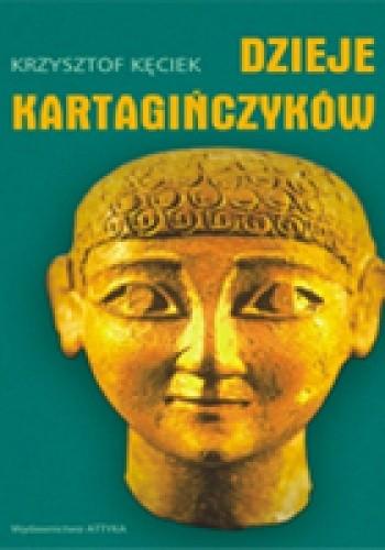 Okładka książki Dzieje Kartagińczyków. Historia nie zawsze ortodoksyjna