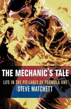 Okładka książki Mechanic's Tale: Life in the Pit-Lanes of Formula One