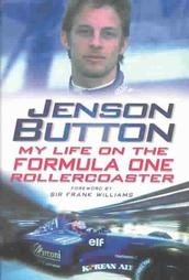 Okładka książki Jenson Button: My Life on the Formula One Roller Coaster