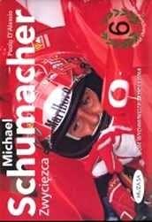 Okładka książki Michael Schumacher - zwycięzca