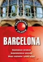 Barcelona. Przewodnik z atlasem