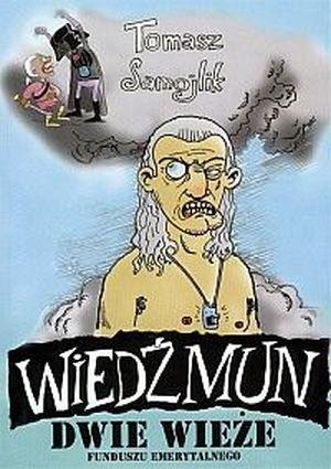 Okładka książki Wiedźmun - Dwie wieże funduszu emerytalnego
