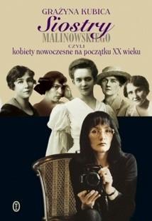 Okładka książki Siostry Malinowskiego czyli Kobiety nowoczesne na początku XX wieku