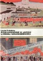 Życie codzienne w Japonii u progu nowoczesności (1868-1912)