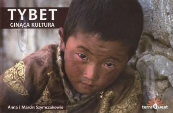 Okładka książki Tybet. Ginąca kultura
