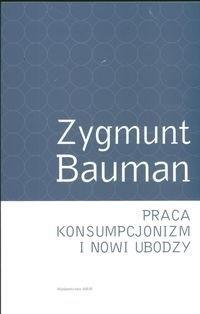 Okładka książki Praca, konsumpcjonizm i nowi ubodzy