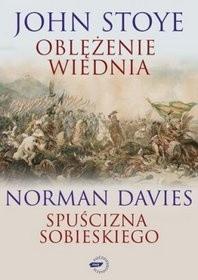 Okładka książki Oblężenie Wiednia. Spuścizna Sobieskiego
