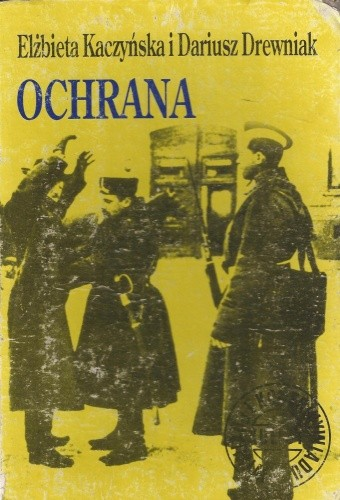 Okładka książki Ochrana : carska policja polityczna
