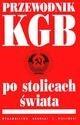 Okładka książki Przewodnik KGB po stolicach świata