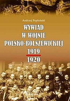 Okładka książki Wywiad w wojnie polsko-bolszewickiej 1919-1920