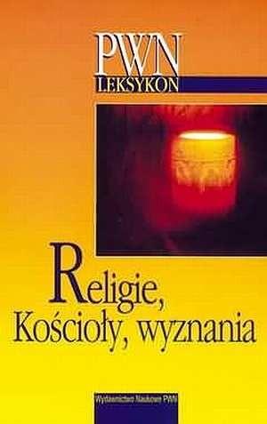Okładka książki Religie, Kościoły, wyznania
