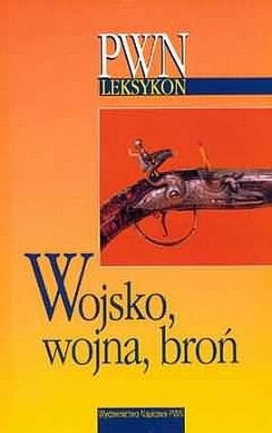 Okładka książki Wojsko, wojna, broń