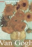 Van Gogh. Życie i twórczość