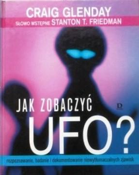 Okładka książki Jak zobaczyć UFO?