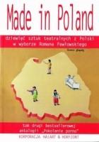 Made in Poland. Dziewięć sztuk teatralnych z Polski: tom drugi bestsellerowej antologii