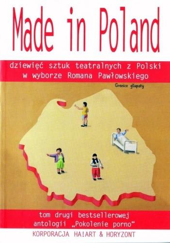 Okładka książki Made in Poland. Dziewięć sztuk teatralnych z Polski: tom drugi bestsellerowej antologii