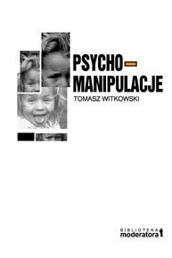 Okładka książki Psychomanipulacje