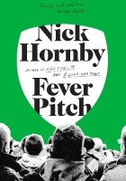 Fever Pitch. A Fan's Life