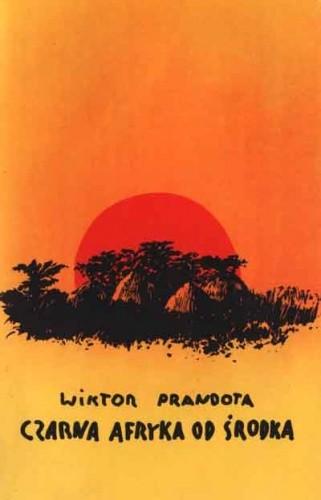 Okładka książki Czarna Afryka od środka