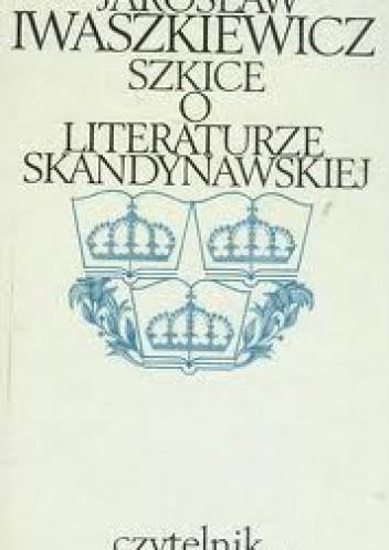 Okładka książki Szkice o literaturze skandynawskiej