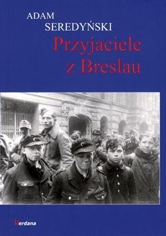 Okładka książki Przyjaciele z Breslau
