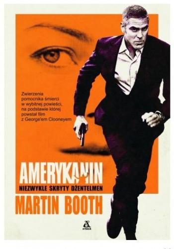 Okładka książki Amerykanin. Niezwykle skryty dżentelmen