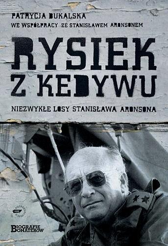 Okładka książki Rysiek z Kedywu. Niezwykłe losy Stanisława Aronsona
