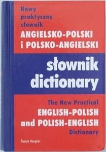 Okładka książki Nowy praktyczny słownik angielsko- polski i polsko- angielski